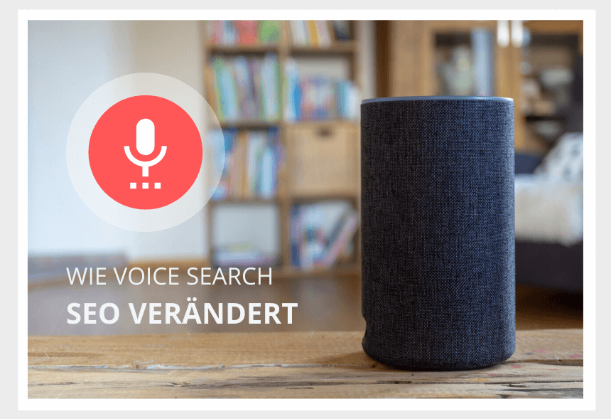 Voice Search verändert SEO