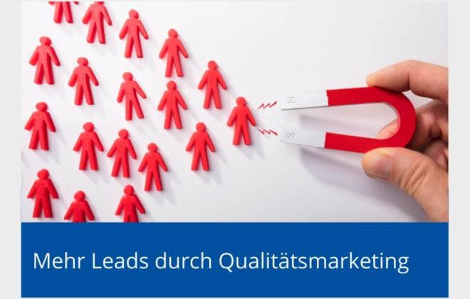 Mehr Leads Qualitätsmarketing